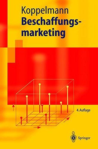 Beschaffungsmarketing (Springer-Lehrbuch) (German Edition) Taschenbuch – 29. Oktober 2003 Udo Koppelmann 3540407065 Wirtschaft / Werbung Marketing