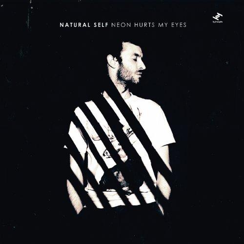 CD : Natural Self - Neon Hurts My Eyes (CD)