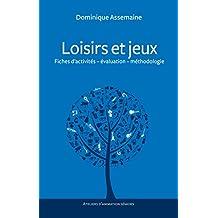 Loisirs et jeux (Ateliers d'animation séniors) (French Edition)