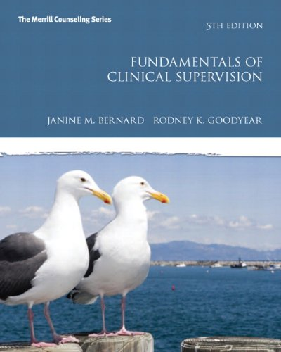 Fundamentals of Clinical Supervision (5th Edition) (Merrill Counseling (Hardcover))