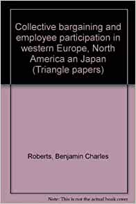 collective bargaining at west university essay The challenge for collective bargaining: proceedings of the new york university 65 th annual conference on labor (lexisnexis 2013) public sector bargaining impasse dispute procedures as adr: from 1919 to the present, 28 ohio state journal on dispute resolution 387 (2013.