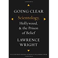 Going Clear: Scientology, Hollywood, and the Prison of Belief by Wright, Lawrence on 17/01/2013 unknown edition
