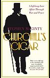 Churchill's Cigar: A Lifelong Love Affair Through War and Peace (English Edition)