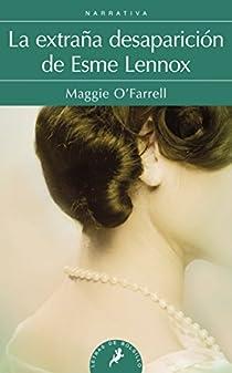 La extraña desaparición de Esme Lennox par O'Farrell