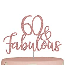 60th Birthday Cake Topper Sixty 60 and Fabulous Decorations Rose Gold Glitter Happy 60 Years