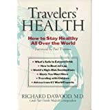 Travelers' Health: How to Stay Healthy All Over The World