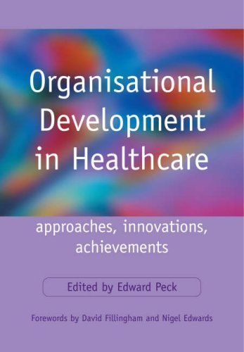 Download Organisational Development in Healthcare: Approaches, Innovations, Achievements Pdf