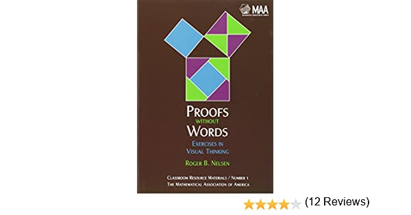 Amazon.com: Proofs without Words: Exercises in Visual Thinking ...