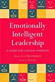 Emotionally Intelligent Leadership: A Guide for College Students by Marcy Levy Shankman (2008-03-03)