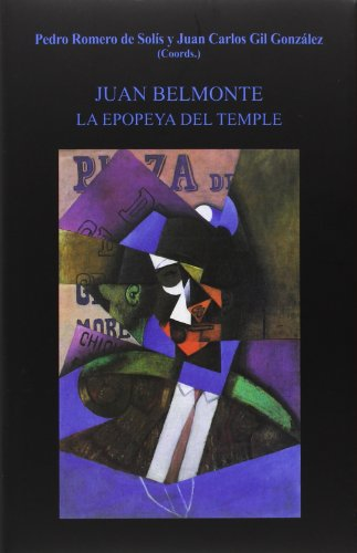Descargar Libro Juan Belmonte. La Epopeya Del Temple Pedro Romero De Solís