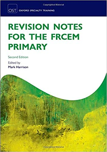Revision Notes for the Frcem Primary (Oxford Specialty