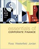 img - for Essentials of Corporate Finance (6th, Sixth Edition) - By Ross, Westerfield, Jordan book / textbook / text book