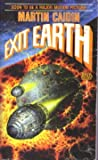 Exit Earth, Martin Caidin, 0671656309