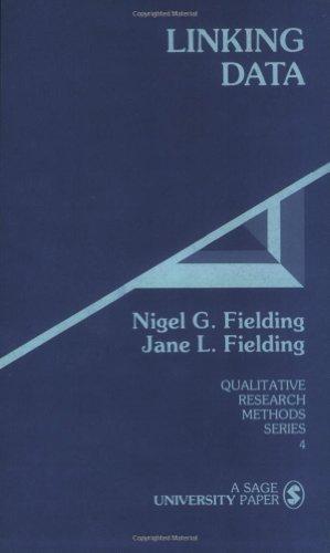 Linking Data (Qualitative Research Methods Series 4)