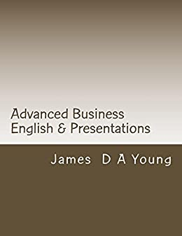 Amazon advanced business english presentations ebook james advanced business english presentations by young james fandeluxe Gallery