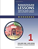 Ramadhaan Lessons: From the Noble Quran and Authentic Sunnah (Volume 1)