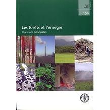 Les Forets de l'Energie: Questions Principales (etude Fao No.154)