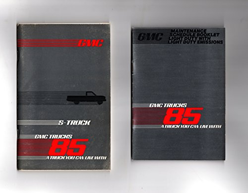 S15 Drivers (1985 GMC Truck & Coach Operation S15 Owner's and Driver's Manual, with separate Maintenance Schedule Booklet)