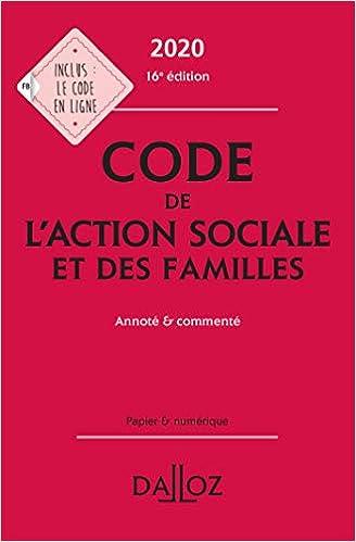 Code de l'action sociale et des familles 2020, annoté & commenté - 16e ed. (Français) Broché – 24 juin 2020