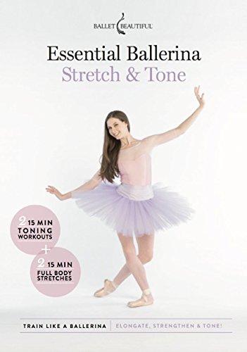 ssential Ballerina: Stretch & Tone (Tone Ballerina)