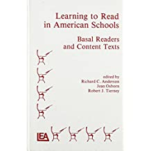 Learning to Read in American Schools: Basic Readers and Content Texts