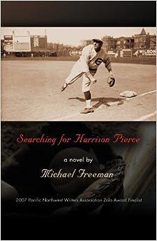Book SEARCHING FOR HARRISON PIERCE by Michael Freeman (2012-02-28)