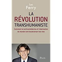 La révolution transhumaniste (Hors collection) (French Edition)