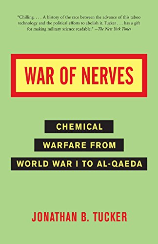 War of Nerves: Chemical Warfare from World War I to Al-Qaeda (Books Engineering On Chemical)