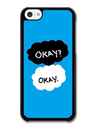 Okay? Okay The Fault in Our Stars John Green Book Quote coque pour iPhone 5C