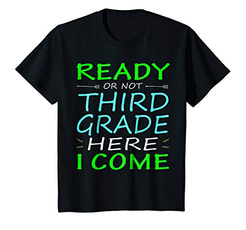 Kids Ready Or Not Third Grade Here I Come TShirt Back to School