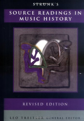 Strunk's Source Readings in Music History (Revised Edition)