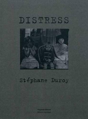 Distress Stéphane Duroy