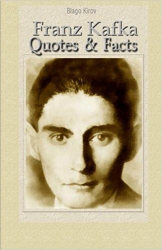 Franz Kafka: Quotes & Facts: Blago Kirov: 9781522896616 ...