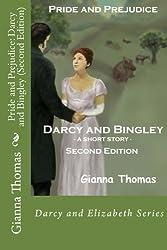 Pride and Prejudice: Darcy and Bingley (Second Edition) (Darcy and Elizabeth) (Volume 2)