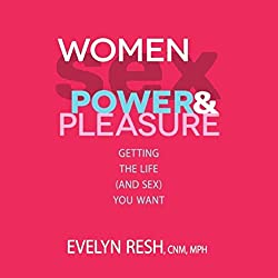 Women, Sex, Power and Pleasure