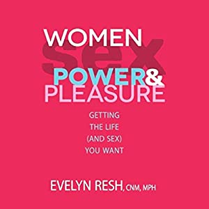 Women, Sex, Power and Pleasure Audiobook