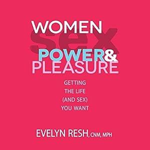 Women, Sex, Power and Pleasure Audiobook