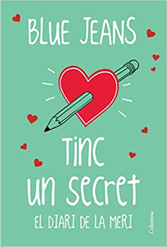 Tinc Un Secret (Classica (catalan)): Amazon.es: Blue Jeans, Núria Parés Sellarés: Libros