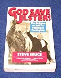 img - for God Save Ulster!: Religion and Politics of Paisleyism by Steve Bruce (1989-12-30) book / textbook / text book