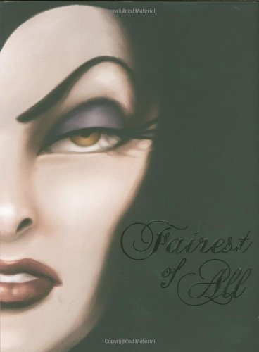 Fairest of All: A Tale of the Wicked Queen (Snow White Mela Art)