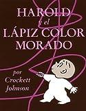 [ Harold and the Purple Crayon (Spanish Edition): Harold y El Lapiz Color Morado Johnson, Crockett ( Author ) ] { Paperback } 1995