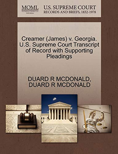 Creamer (James) v. Georgia. U.S. Supreme Court Transcript of Record with Supporting Pleadings