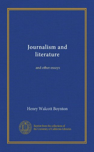 essays on literature and journalism This free miscellaneous essay on essay: investigative journalism is perfect for miscellaneous students to use as an example.