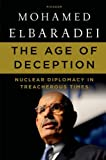 The Age of Deception, Mohamed ElBaradei, 1250007607