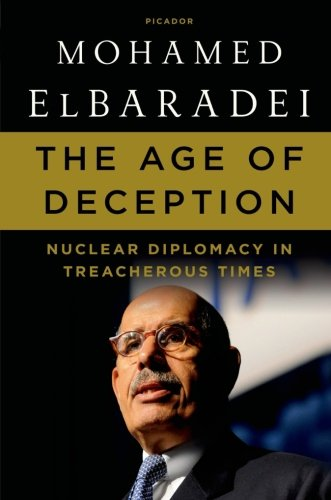 Download The Age of Deception: Nuclear Diplomacy in Treacherous Times PDF
