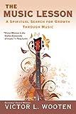 The Music Lesson: A Spiritual Search for Growth Through Music