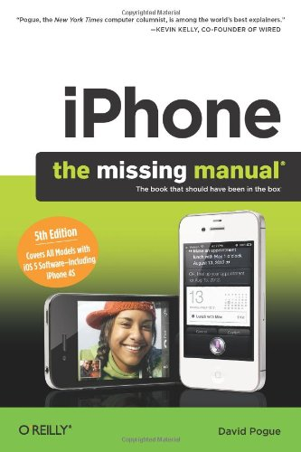 [PDF] iPhone: The Missing Manual, 5th Edition Free Download | Publisher : Pogue Press | Category : Computers & Internet | ISBN 10 : 1449301770 | ISBN 13 : 9781449301774