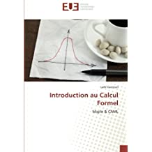 Introduction au Calcul Formel: Maple & CAML