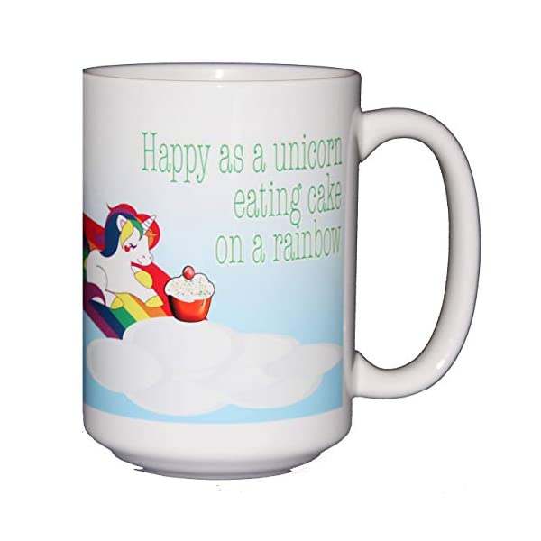 Happy as a Unicorn Eating Cake on a Rainbow Coffee Mug 5