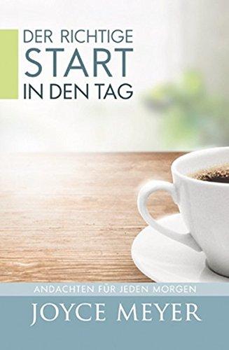 Der richtige Start in den Tag: Andachten für jeden Morgen